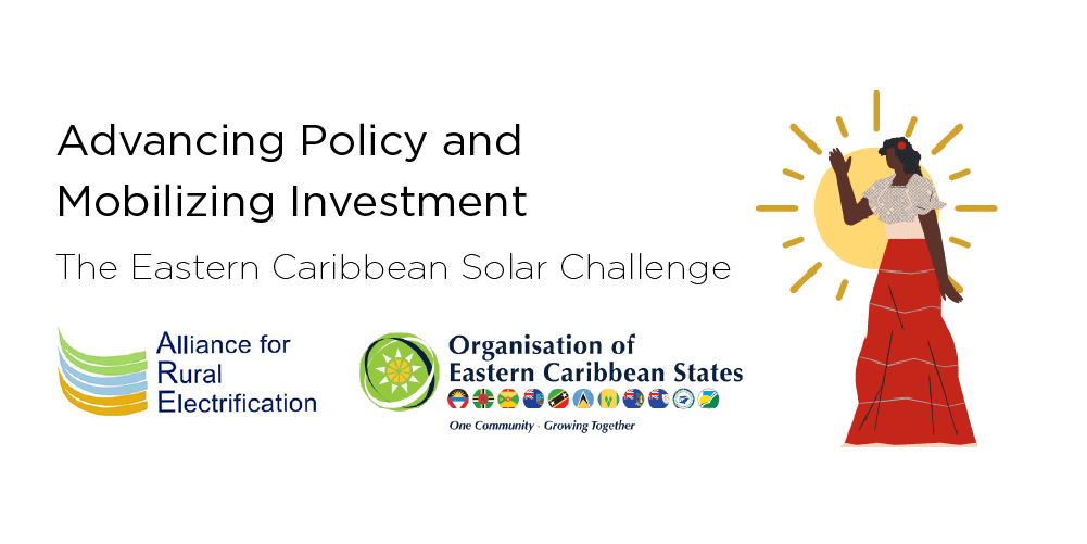 Cover Advancing Policy and Mobilizing Investment: The Eastern Caribbean Solar Challenge
