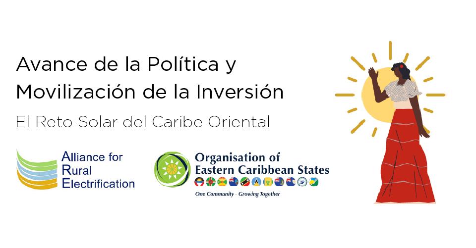 Portada Avance de la Política y Movilización de la Inversión: El Reto Solar del Caribe Oriental